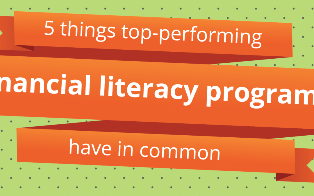 Create a top-performing financial literacy program with these five steps