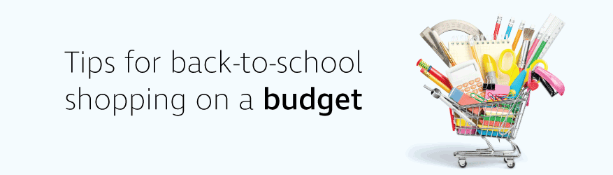 Tips for back-to-school shopping on a budget