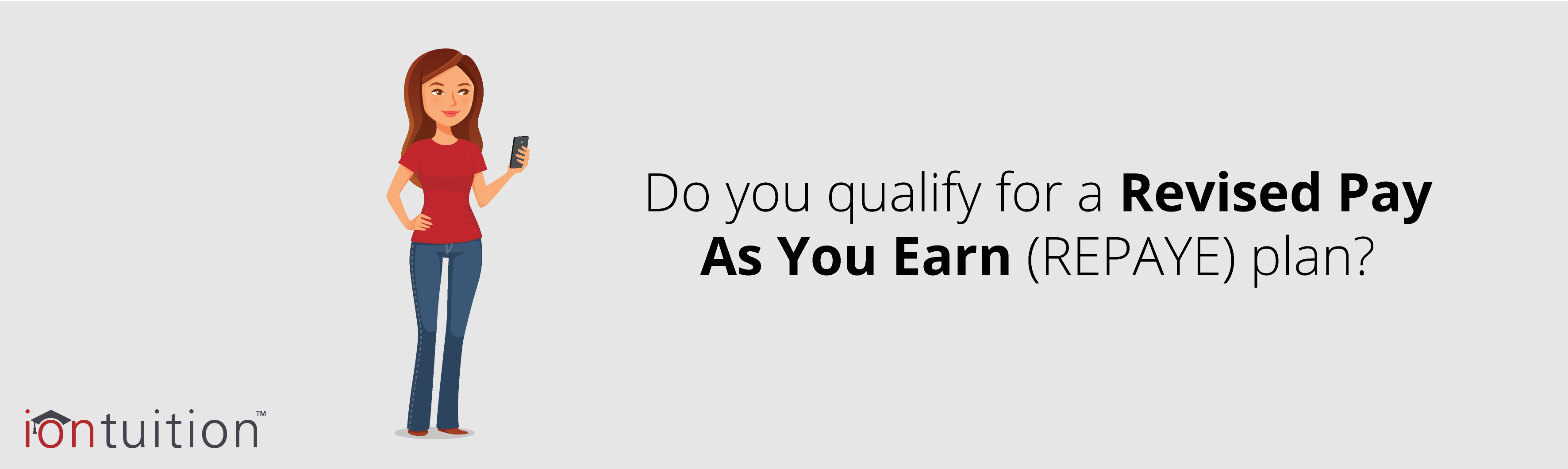 How Does Revised Pay As You Earn (REPAYE) Work?