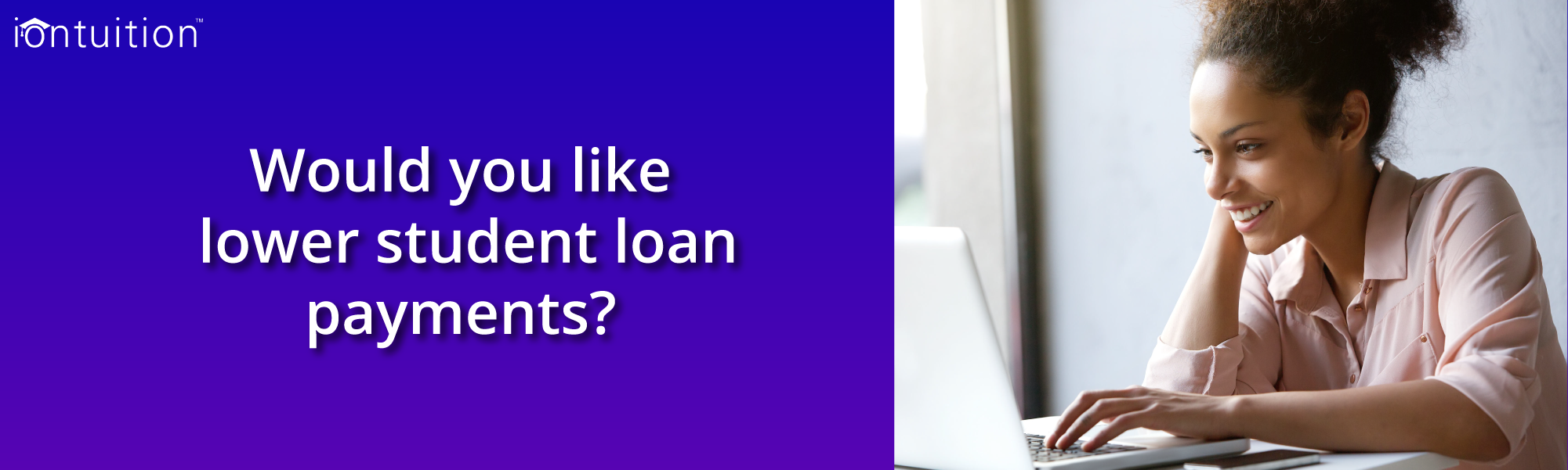 How to Lower Your Student Loan Payment