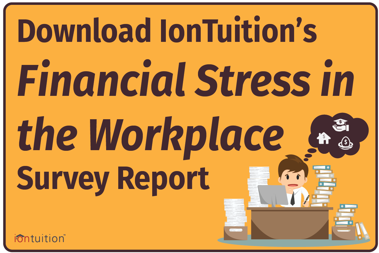 Download IonTuition's Financial Stress in the Workplace Survey Report