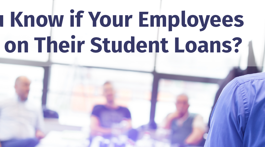 Would you know if your employees defaulted on their student loans?
